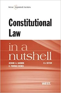 Constitutional Law in a Nutshell (Nutshell Series): Amazon ...