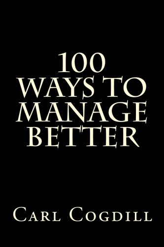 100 Ways to Manage Better