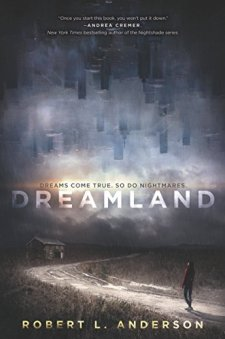 Dreamland by Robert L. Anderson| wearewordnerds.com