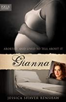 Gianna: Aborted, and Lived to Tell about It