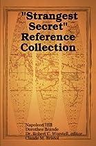 """Strangest Secret"" Reference Collection"