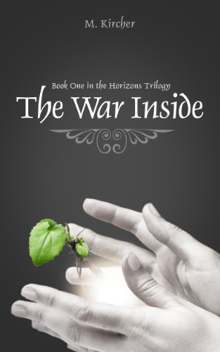 The War Inside (Horizons Trilogy Book 1)