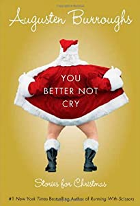 "Cover of ""You Better Not Cry: Stories for..."