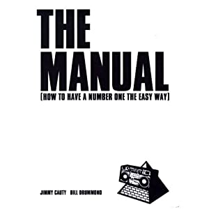 The Manual: How to Have a Number One the Easy Way: Jimmy