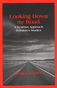 "Cover of ""Looking Down the Road : A Syste..."