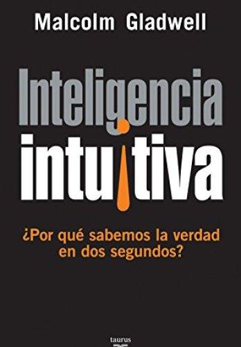 Inteligencia intuitiva de Malcolm Gladwell