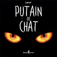Putain de chat, tome 1 par  Lapuss\'