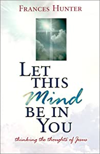"Cover of ""Let This Mind Be in You"""