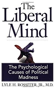 "Cover of ""The Liberal Mind:  The Psycholo..."