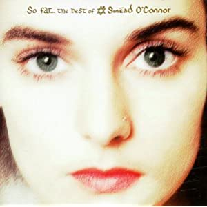 So Far: Best of Sinead O'Connor