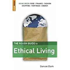The Rough Guide to Ethical Living
