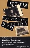 Rachel Kochawi: Das Brot der Armut. Die Geschichte eines versteckten jüdischen Kindes, Lich 2010.