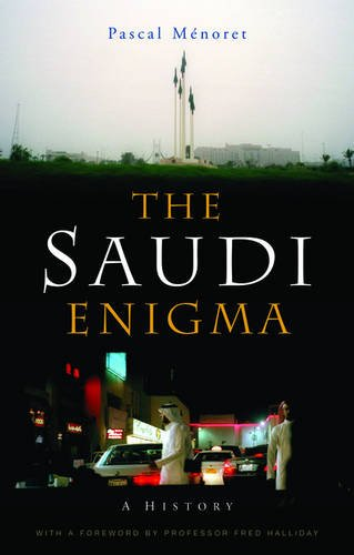 The Saudi Enigma: A History