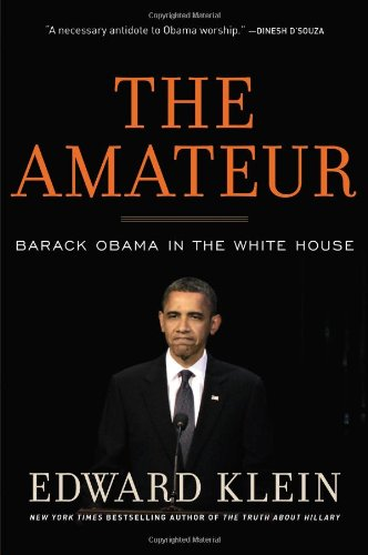 The Amateur: Edward Klein: 9781596987852: Amazon.com: Books