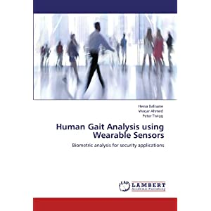 Human Gait Analysis Using Wearable Sensors: Biometric analysis for security applications