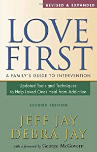 """Cover of """"Love First: A Family's Guide to..."""