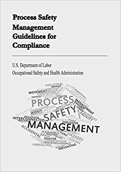 Process Safety Management Guidelines for Compliance