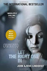 "Cover of ""Let the Right One In: A Novel"""