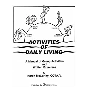 Activities of Daily Living Manual: Group Activities and
