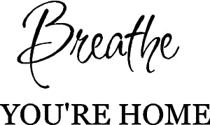 Breathe You're Home Wall Lettering Words Quotes Removable