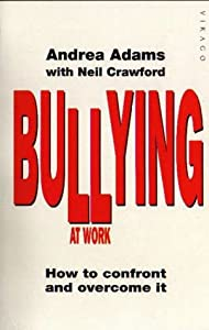 "Cover of ""Bullying at Work: How to Confro..."