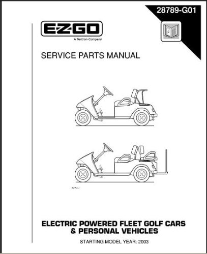EZGO 28789G01 2003-2004 Service Parts Manual For Electric