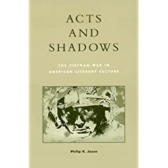 The Vietnam War in American Literary Culture  by Philip K. Jason