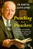 Preaching and Preachers (Hodder Christian Books)