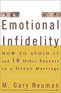 "Cover of ""Emotional Infidelity: How to Av..."