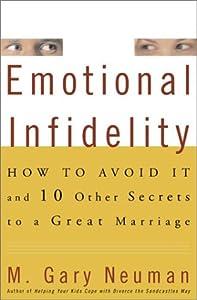 """Cover of """"Emotional Infidelity: How to Av..."""