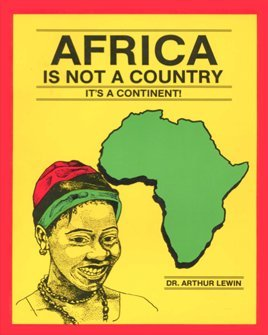 Africa Is Not a Country: It's a Continent