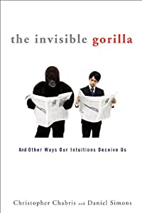 "Cover of ""The Invisible Gorilla: And Othe..."
