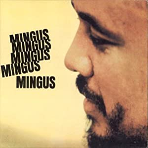 "Cover of ""Mingus Mingus Mingus Mingus Min..."