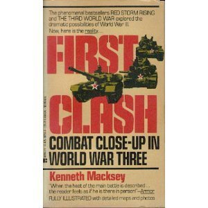First Clash: Combat Close-Up In World War Three