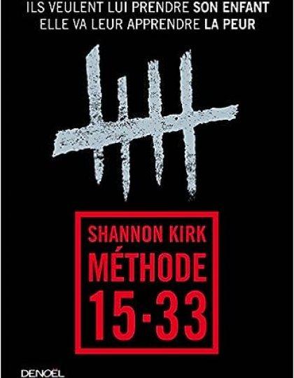 Shannon Kirk et Laurent Barucq - Méthode 15-33 (2016)