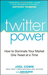 "Cover of ""Twitter Power: How to Dominate ..."