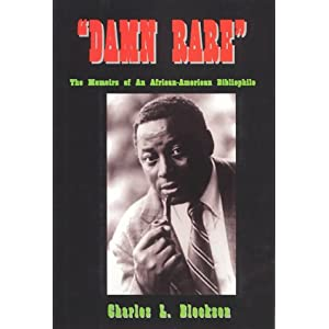 Damn Rare: The Memoirs of an African-American Bibliophile