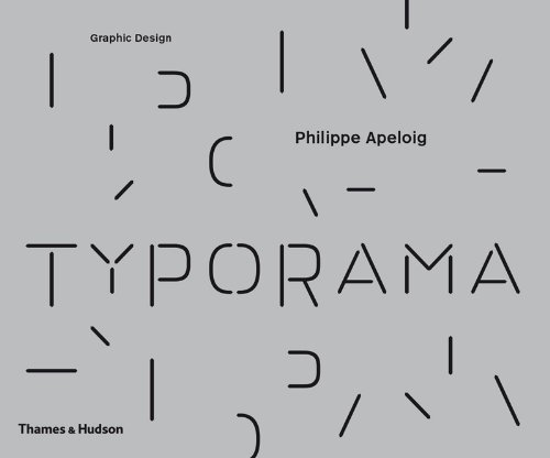 ^-^Read Online: Typorama: The Graphic Work of Philippe