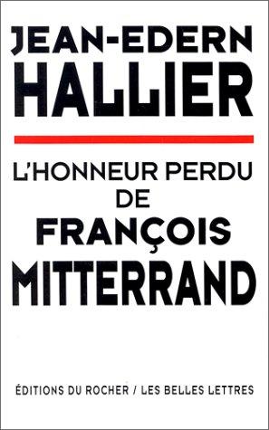 Télécharger L'honneur perdu de François Mitterrand de Jean