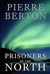 "Cover of ""Prisoners of the North"""