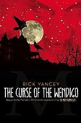 The Curse of the Wendigo (Monstrumologist #2) by Rick Yancey