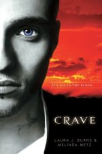 Book Review – Crave (Crave #1) by Melinda Metz and Laura J. Burns