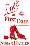 Love at First Date (Better Date than Never)