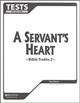 Bible Truths 2 A Servant's Heart Tests (Bible Truths): BJU