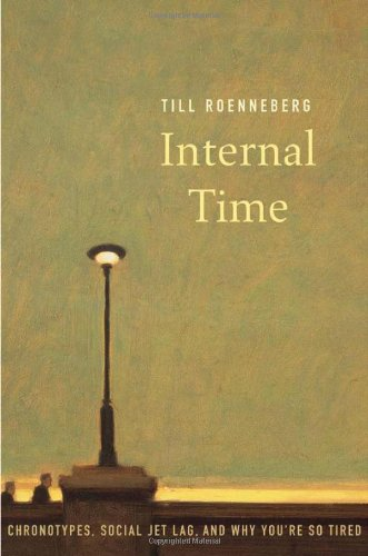 Cover of Till Roenneberg's book, Internal Time.