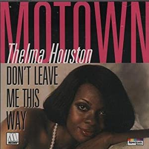 Thelma Houston - Don't Leave Me This Way (Import) - Amazon.com Music