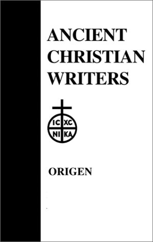 26. Origen: The Song of Songs, Commentary and Homilies