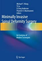 Minimally Invasive Spinal Deformity Surgery: An Evolution of Modern Techniques