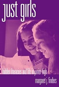 """Cover of """"Just Girls: Hidden Literacies a..."""