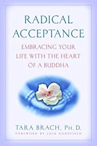 """Cover of """"Radical Acceptance: Embracing Y..."""
